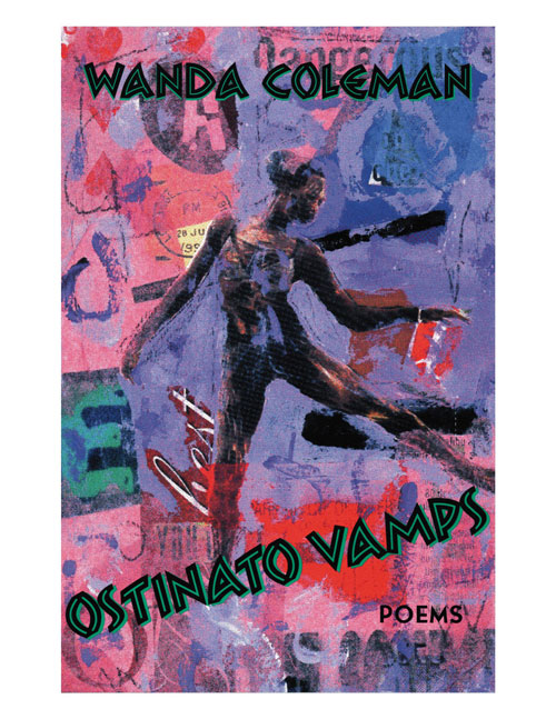 Photo of Wanda Coleman's Ostinato Vamps