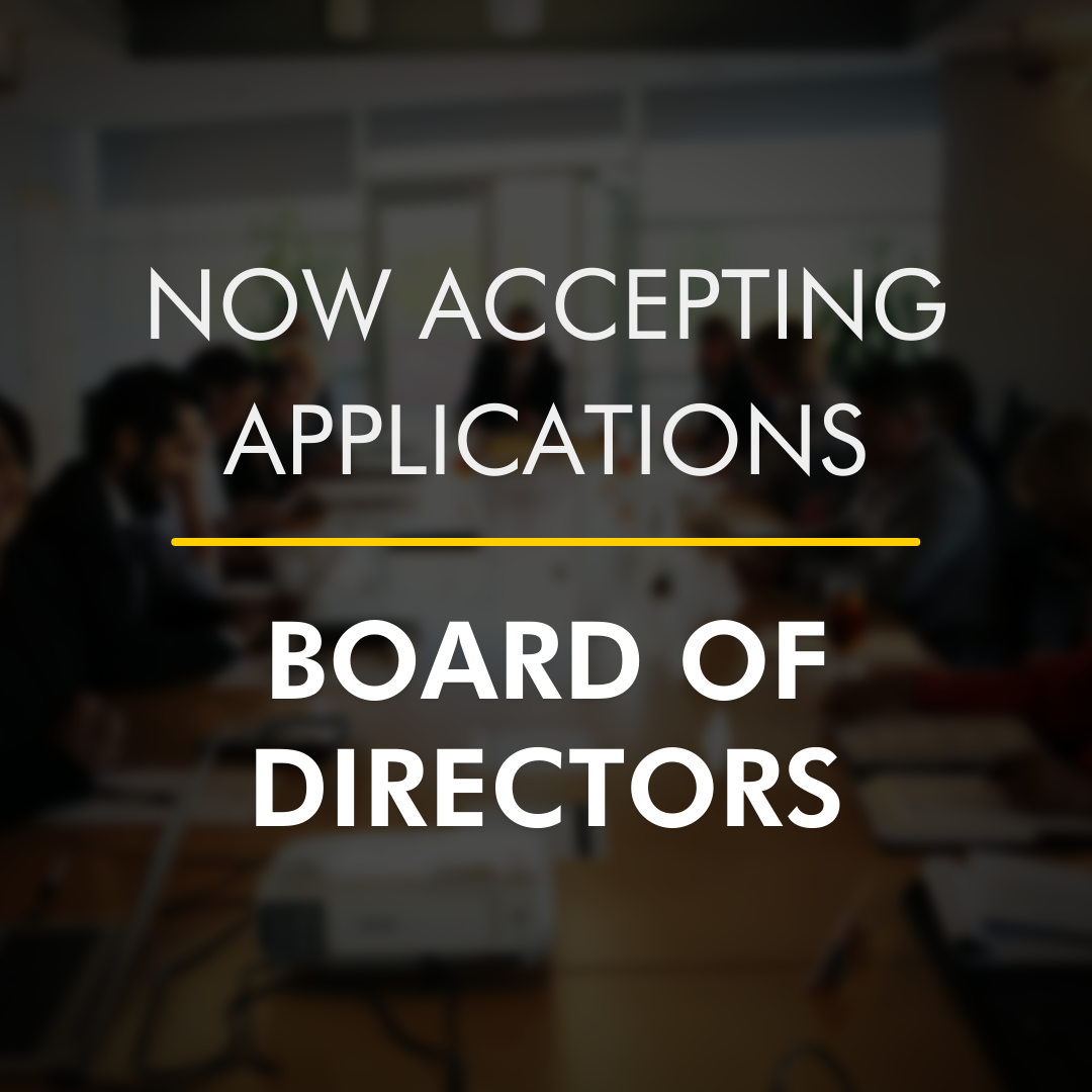 Now accepting applications for Board of Directors