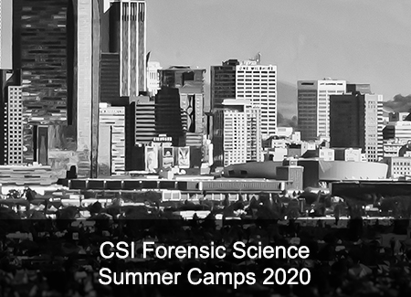 CFSI Forensic Science Summer Camps 2020