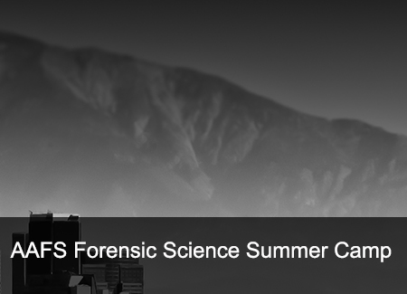 AAFS Forensic Science Summer Camp