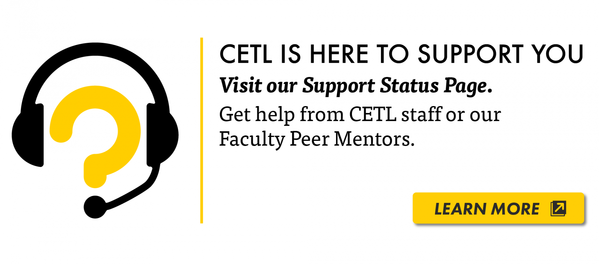 CETL is here for you.