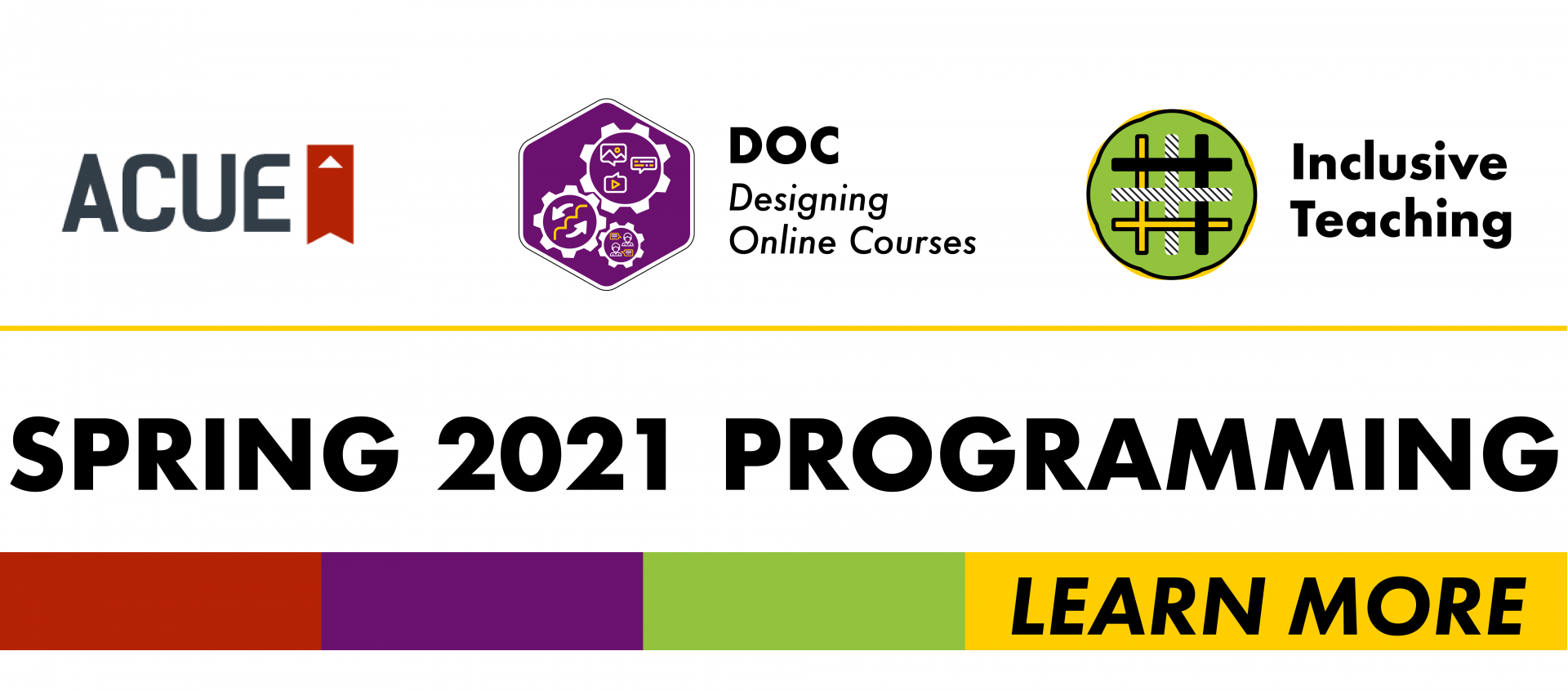 ACUE, DOC, and Inclusive Teaching. Spring 2021 Programming Learn More