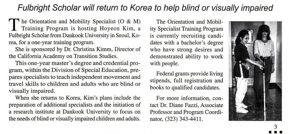 1997 News article announcing Cal State LA O&M program hosting Fulbright Scholar, Hoyeon Kim, who plans to return to Dankook University in Korea to train additional O&M specialists.