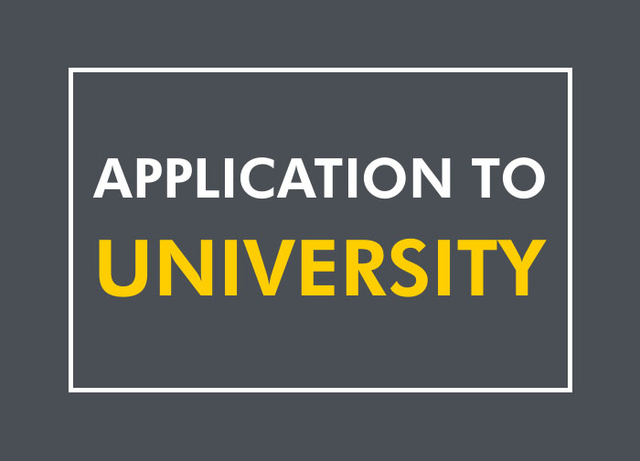Application to university