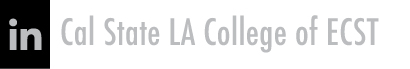 ECST LinkedIn - Cal State LA College of ECST