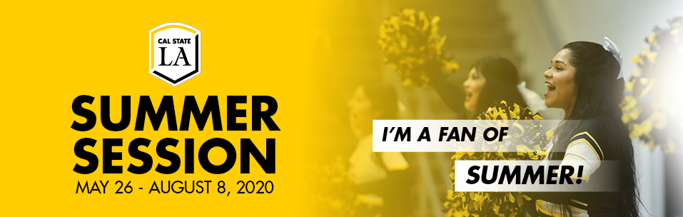 Summer Session, May 26-August 8, 2020; I'm a fan of summer? Cheerleaders cheering.