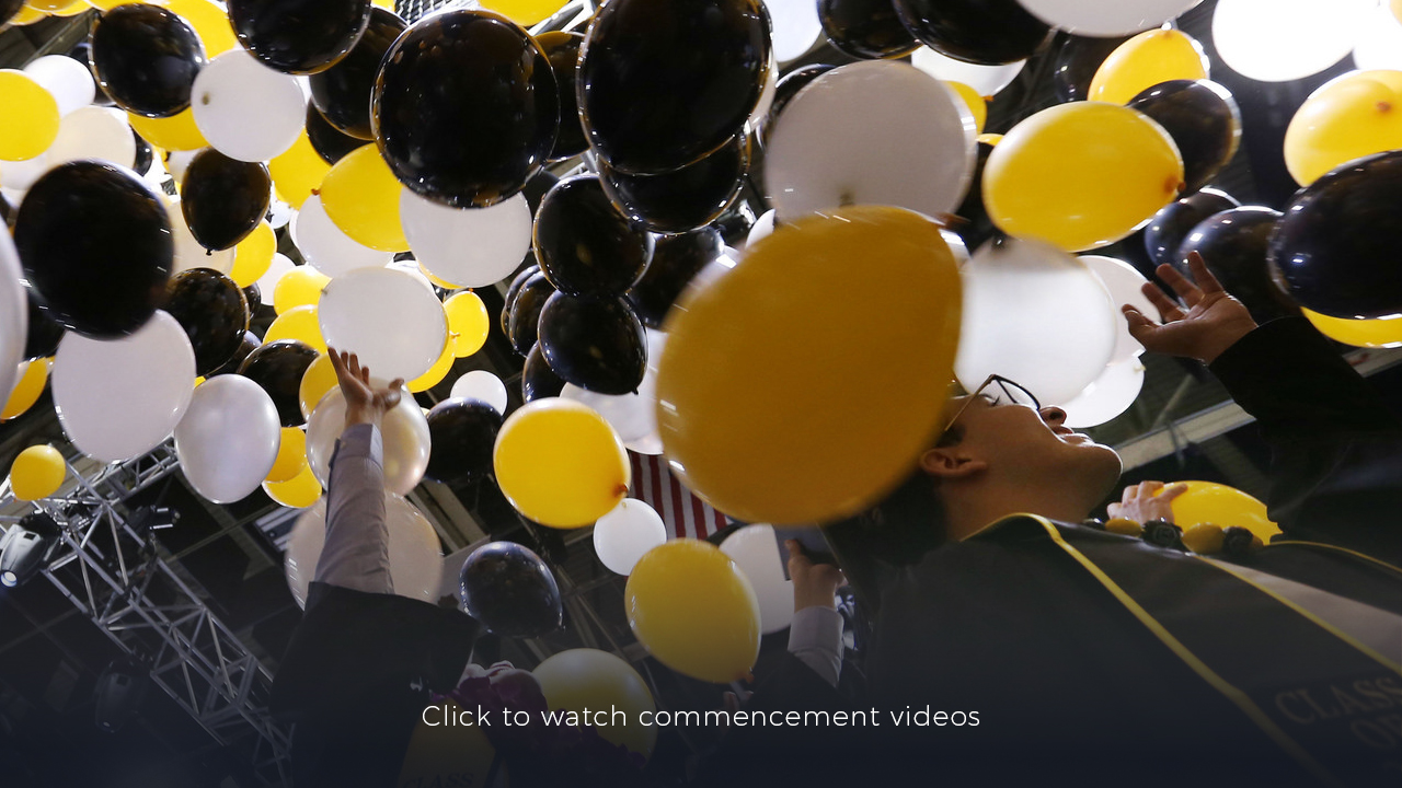 Click to watch commencement ceremonies