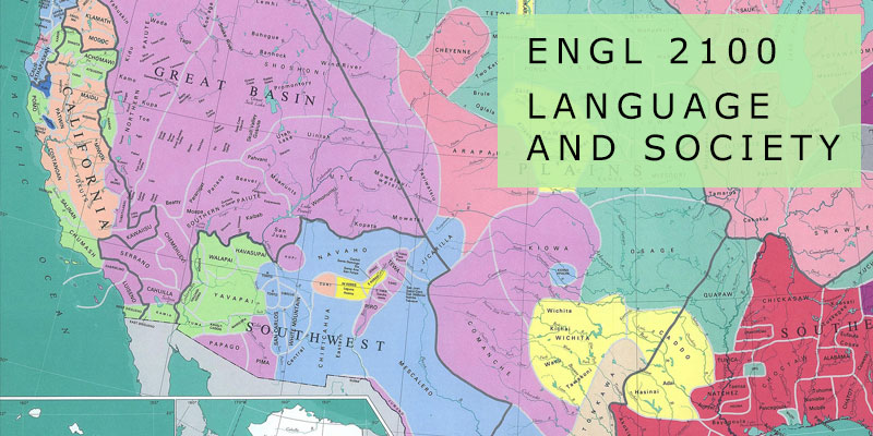 ENGL 2100 Language and Society