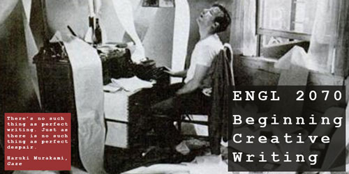 ENGL 2070 Beginning Creative Writing