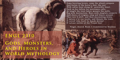 ENGL 2310 Gods, Monsters, and Heroes in World Mythology