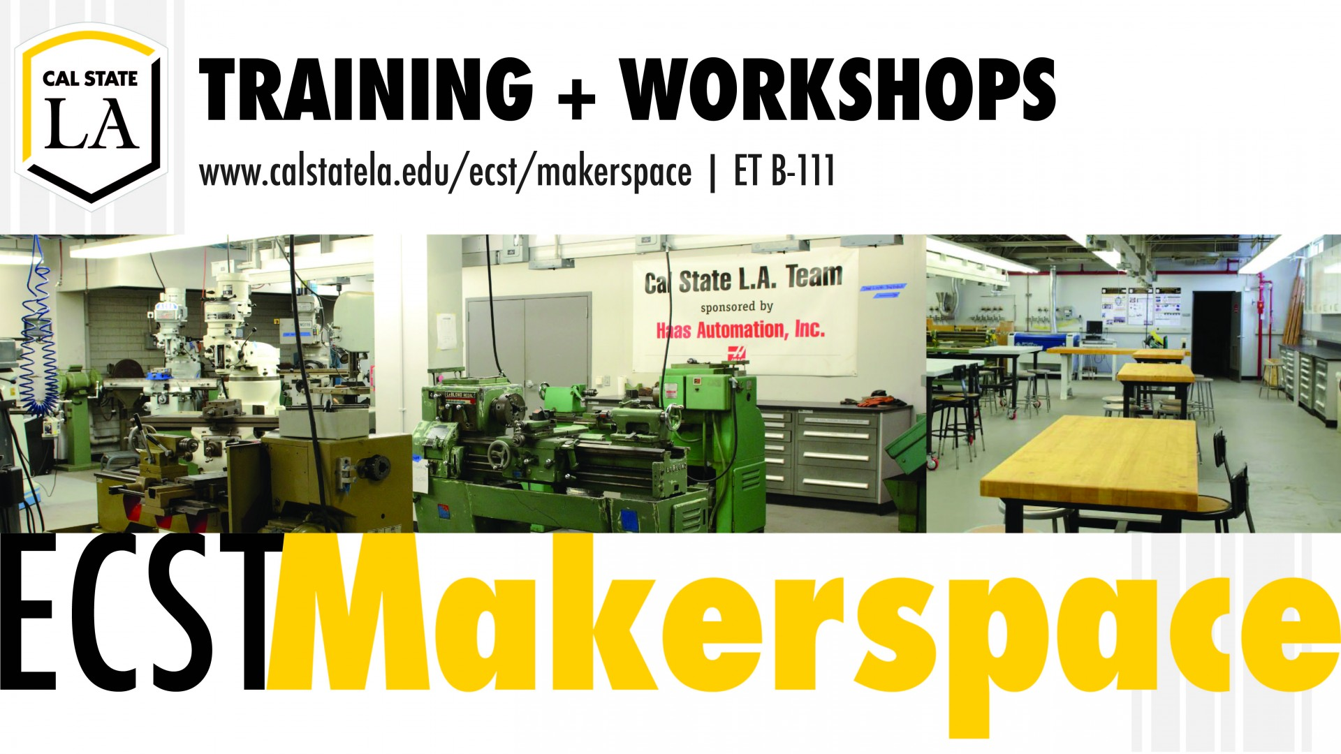 ECST Makerspace Training and Workshops at ET B-111
