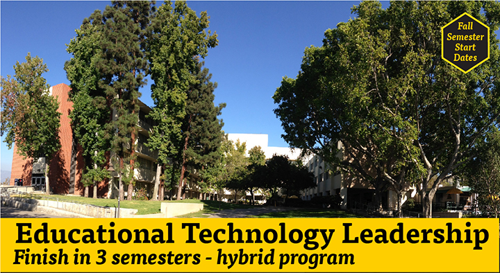 Educational Technology Leadership - finish your MA in 3 semesters in a hybrid program