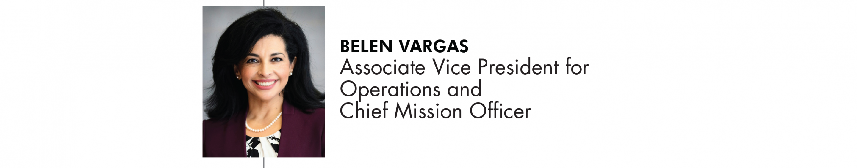 Belen Vargas Associate Vice President for Operations and Chief Mission Officer