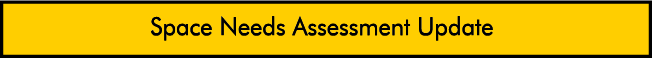 Space Needs Assessment Update