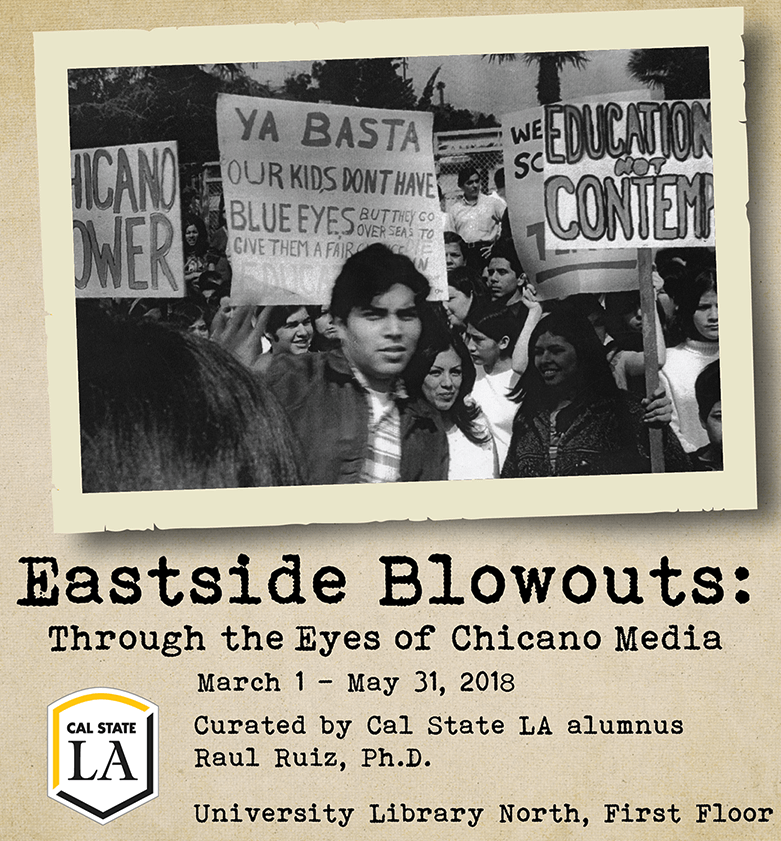 Eastside Blowouts: Through the eyes of chicano media