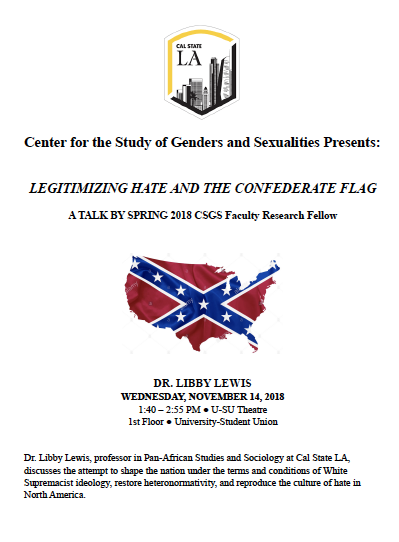 Center for Studies of Gender and Sexuality Prsents: Legitimizing Hate and the Confederate Flag