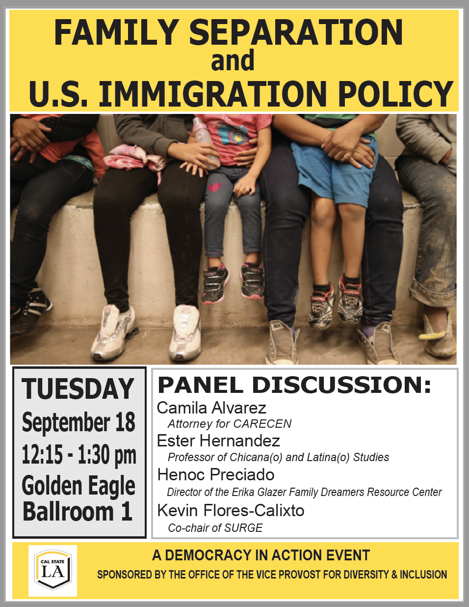You're Invited to a talk on Family Separation and U.S. Immigration Policy on Tuesday, September 18 from 12:15 pm to 1:30 p.m. in Golden eagle Ballroom 1