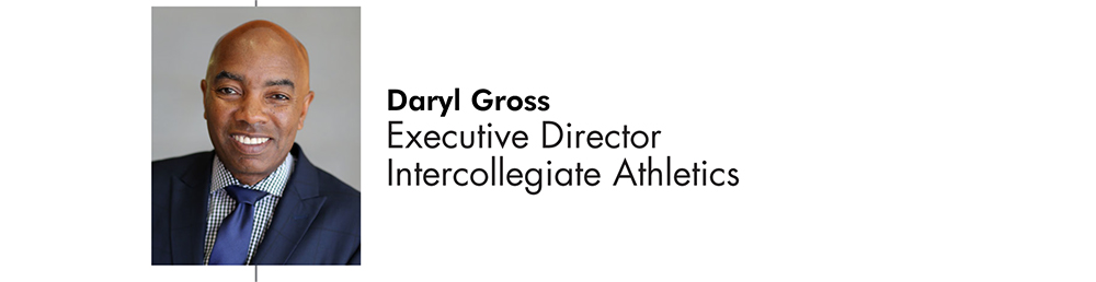 Daryl Gross Executive Director for Intercollegiate Athletics
