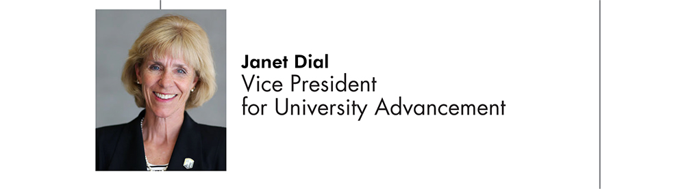 Janet Dial Vice President for University Advancement