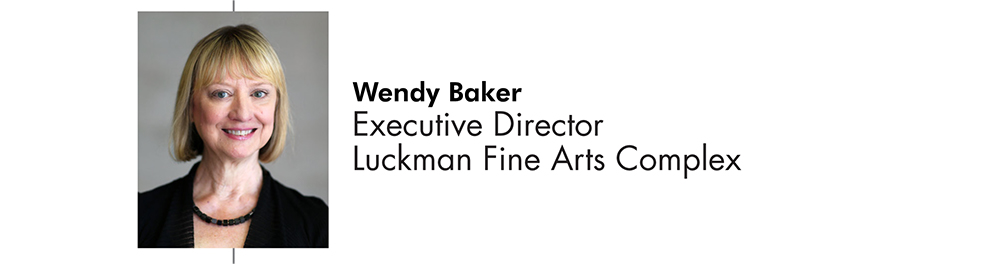 Wendy Baker Executive Director Luckman Fine Arts Complex