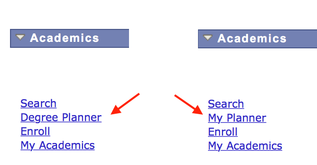 Comparison of My Planner and Degree Planner links in Student Center