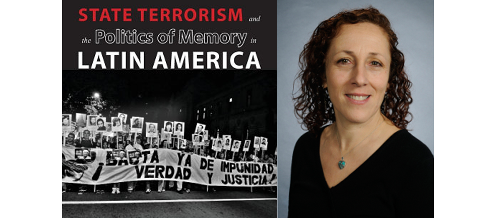 Book:  State terrorism and the politics of memory in Latin America