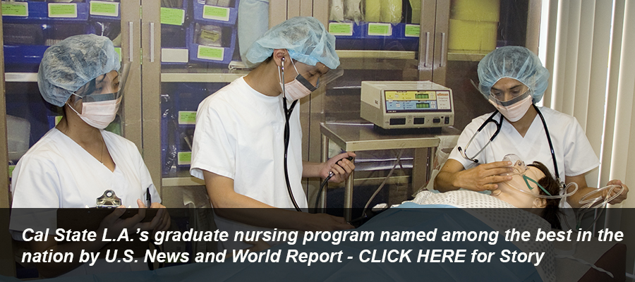 Cal State L.A.'s graduate nursing program named among the best in the nation by U.S. News and World Report - Click here for more