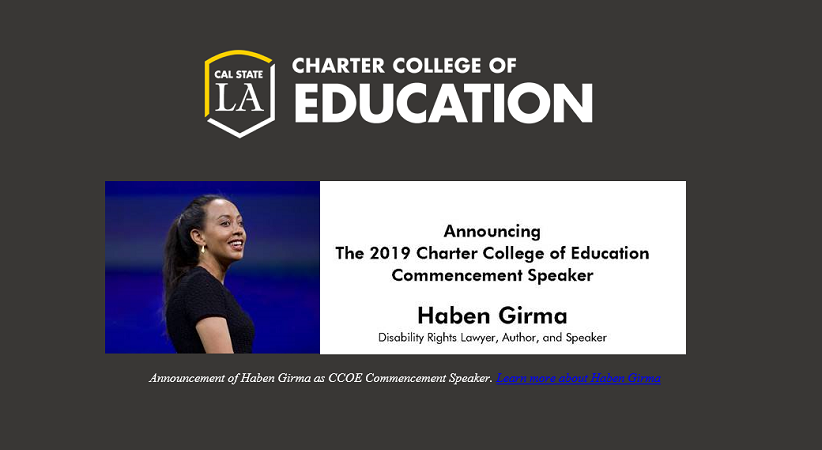 The 2019 Charter College of Education Commencement Speaker Haben Girma