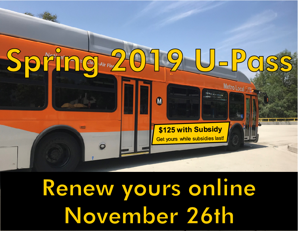 Spring 2019 U-Pass, renew yours online November 26th.  $125 with Subsidy. Get yours while subsidies last!