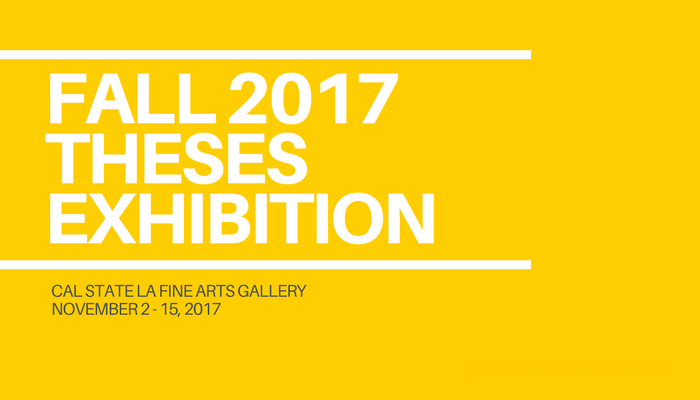 Fall 2017 Theses Exhibition