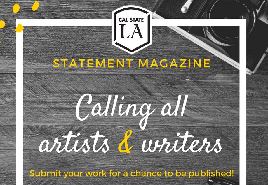 Statement Magazine Submission Deadline | Cal State LA