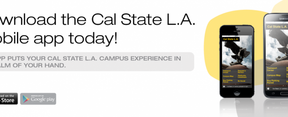 Download the new Cal State L.A. mobile app today!