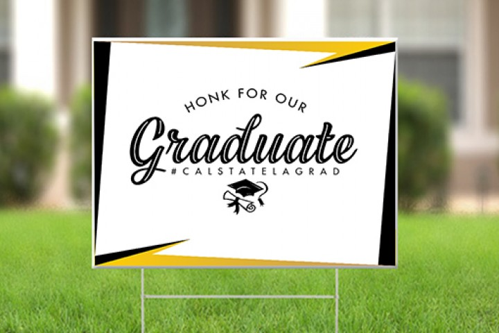 Honk for our graduate lawn sign