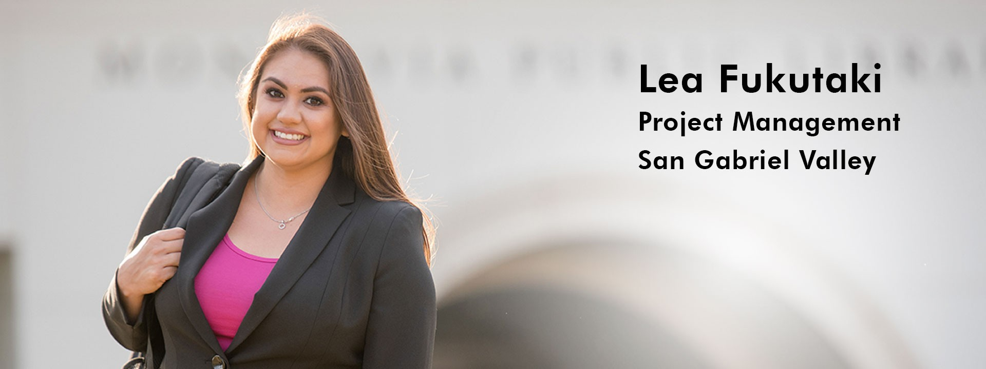 Lea Fukutaki, Project Management | San Gabriel Valley