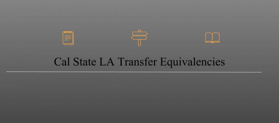 Cal State LA Transfer Equivalencies