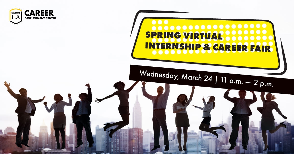 People in professional attire jumping in the aie. Cal State LA Career Development Center, Spring Virtual Internship & Career Fair, Wednesday, March 24, 11 a.m. – 2 p.m.