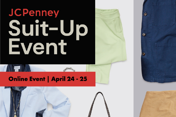 JCPenney Suit-Up Event, Online Event, April 24-25, Cal State LA Career Development Center