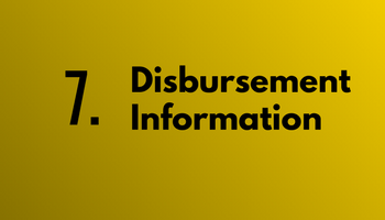 Step 7. Disbursement Information