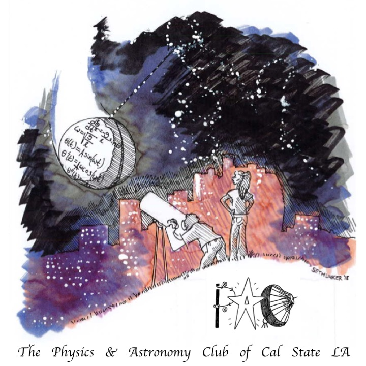 The Physics and Astronomy Club (PAC)   Cal State LA