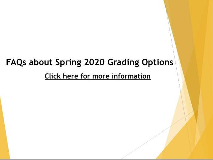 Spring 2020 Grading Options Slide