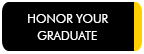 Honor Your Graduate