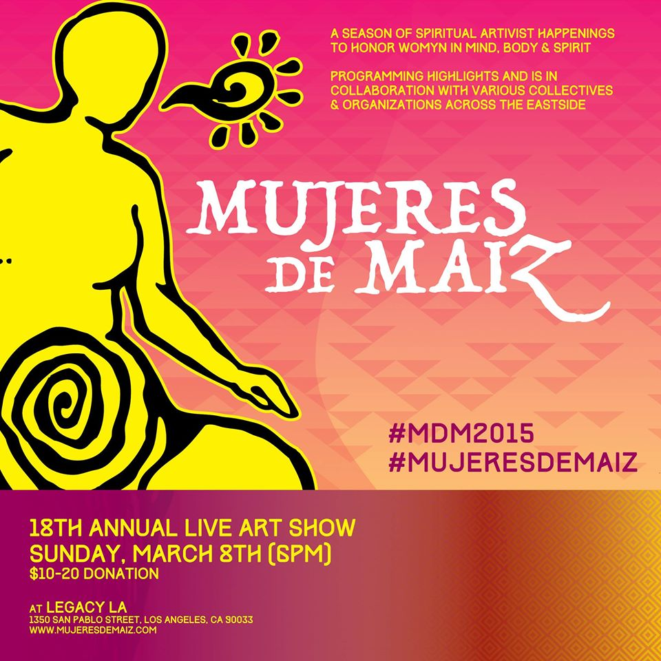 Flyer for Mujeres De Maiz Art Show