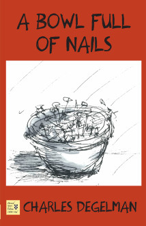 """A Bowl Full of Nails"""