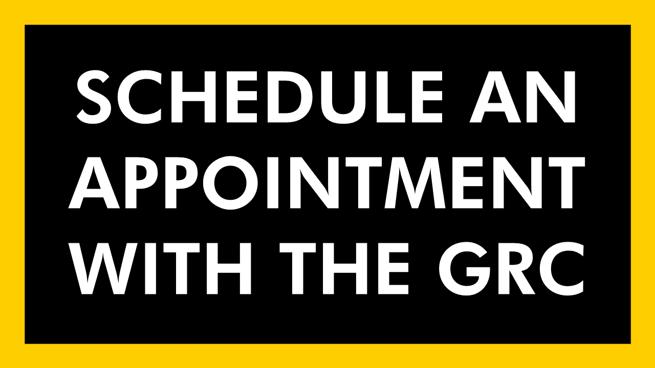 Schedule an appointment with the GRC