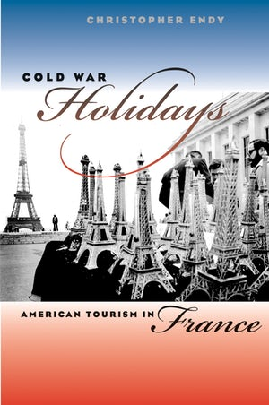 Book cover for Cold War Holidays by Christopher Endy