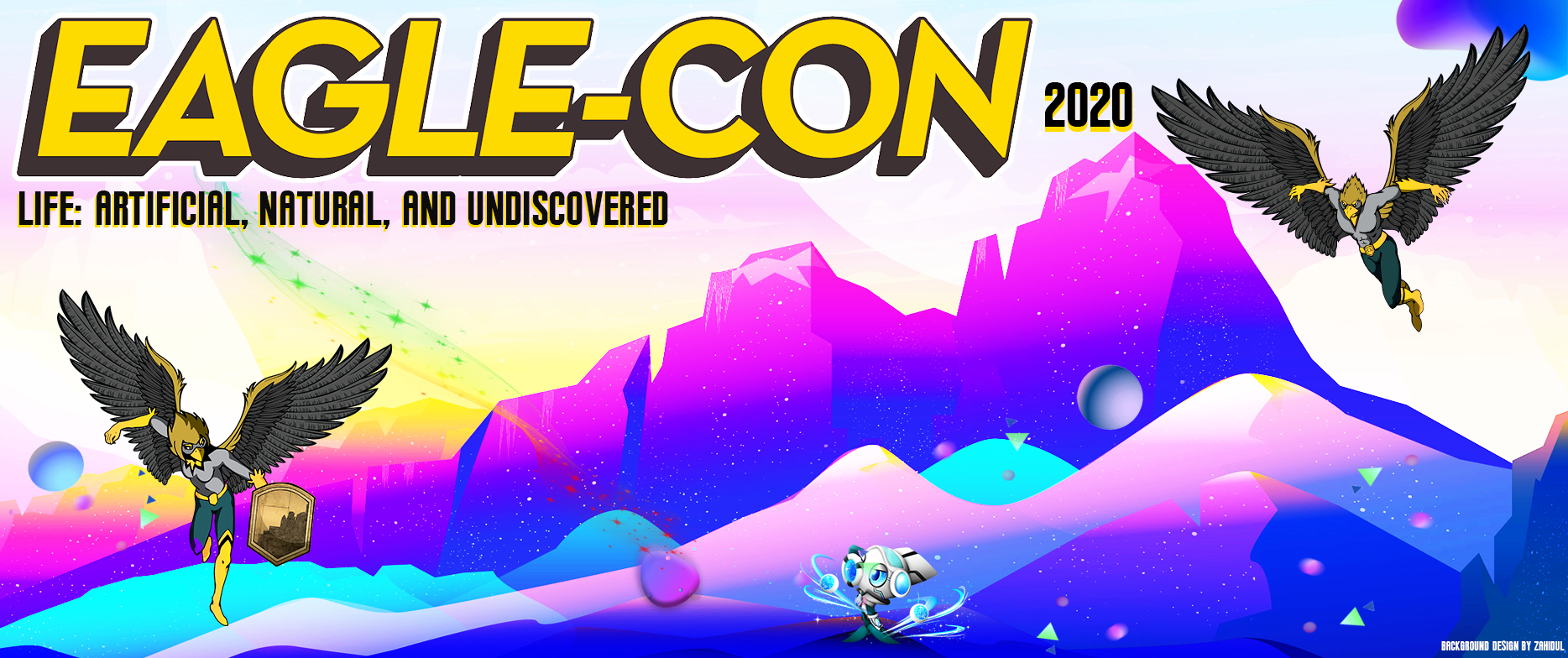 Eagle-Con 2020 Life: Artificial, Natural and Undiscovered
