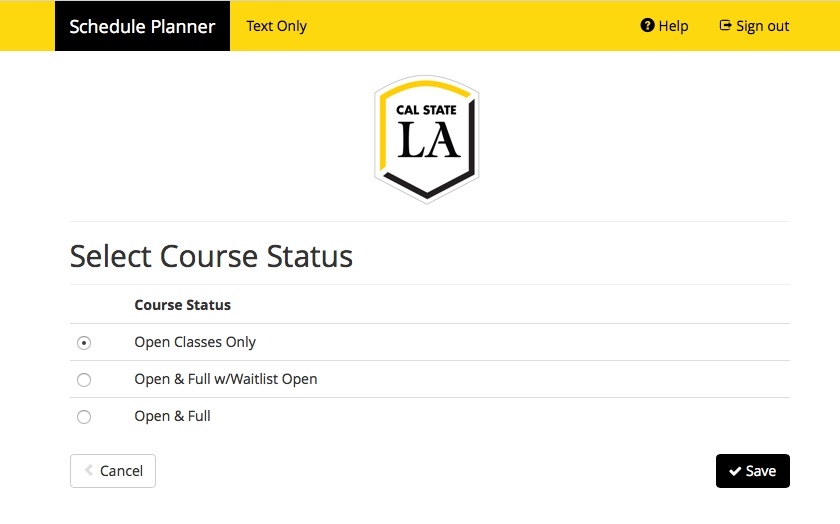 Screenshot of Schedule Planner showing header Select Course Status with options depending on how courses have filled capacity.  The three options are Open Classes, Open and Full with Waitlist Open, and Open and Full