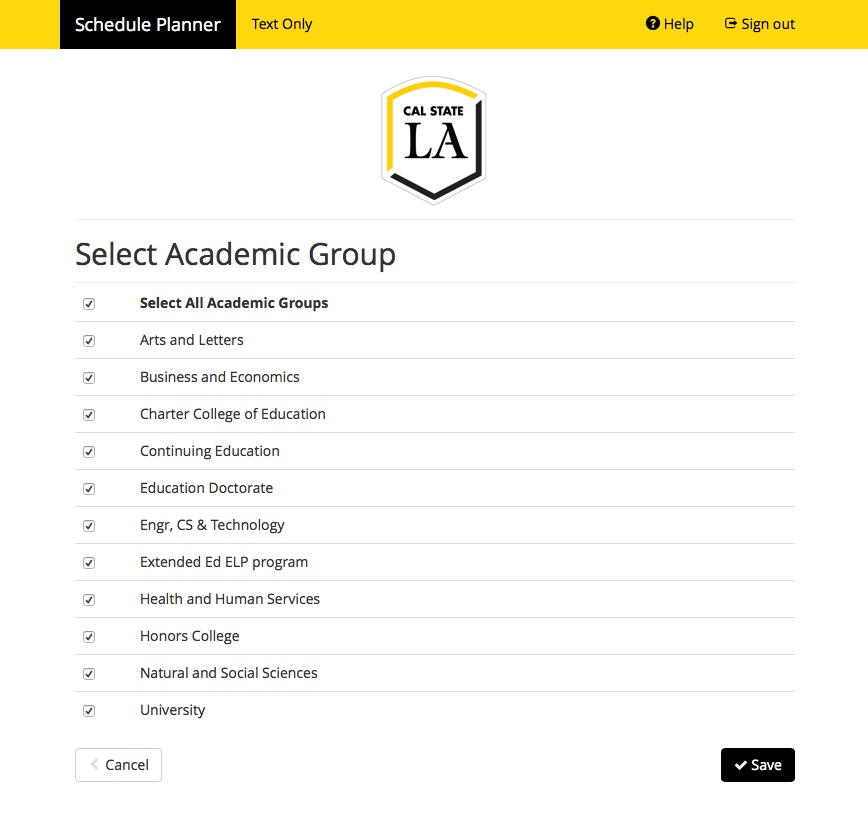 Screenshot of Schedule Planner with header Select Academic Group.  This shows all the Academic Groups, which are the Colleges on campus, such as Arts and Letters, Business and Economics, etc.