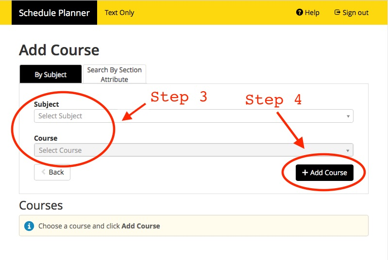 Screenshot of Schedule Planner with header Add Course. Highlighed are steps 3 and 4, which are selecting the Subject and clicking the Add Course button