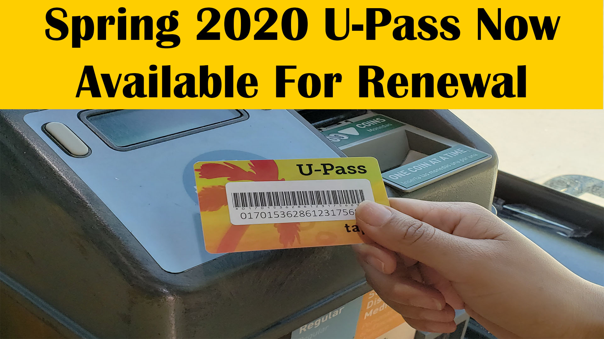 Spring 2020 U-Pass Now Available for Renewal